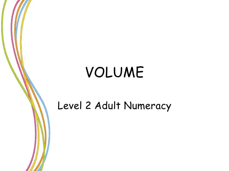 VOLUME Level 2 Adult Numeracy