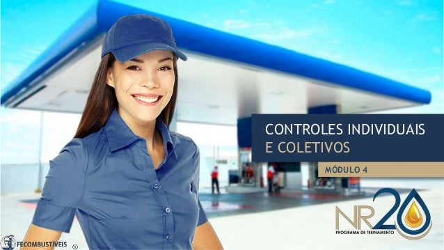 CONTROLES INDIVIDUAIS E COLETIVOS MÓDULO 4