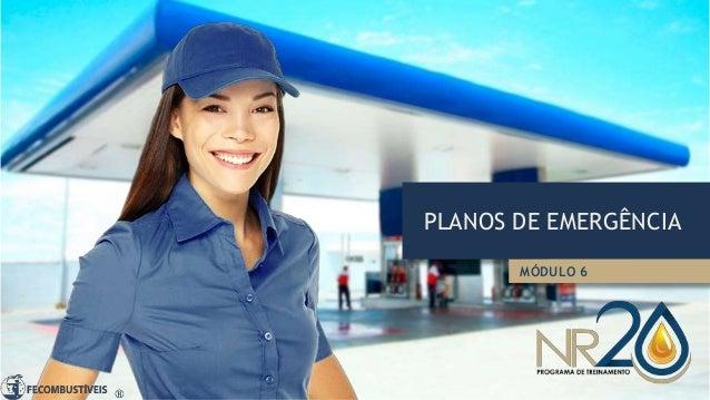 PLANOS DE EMERGÊNCIA MÓDULO 6