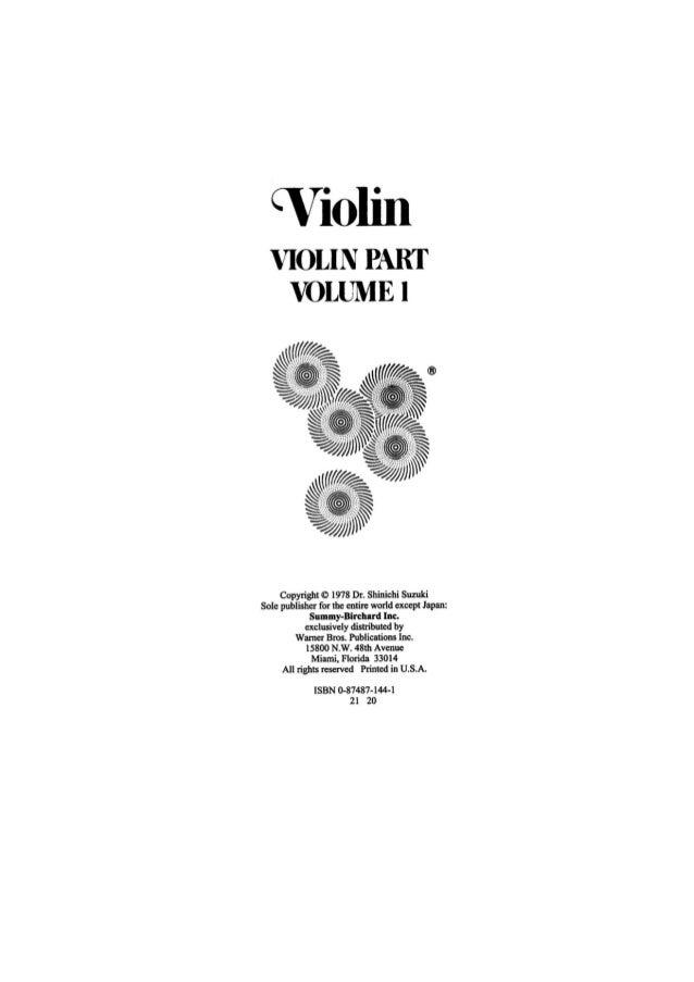 """Violin VIOLIN PART VOLUME l     Copyright O 1978 Dr.  Shirrichi Suzuki  Sole publisher for the entire world except Japan:..."