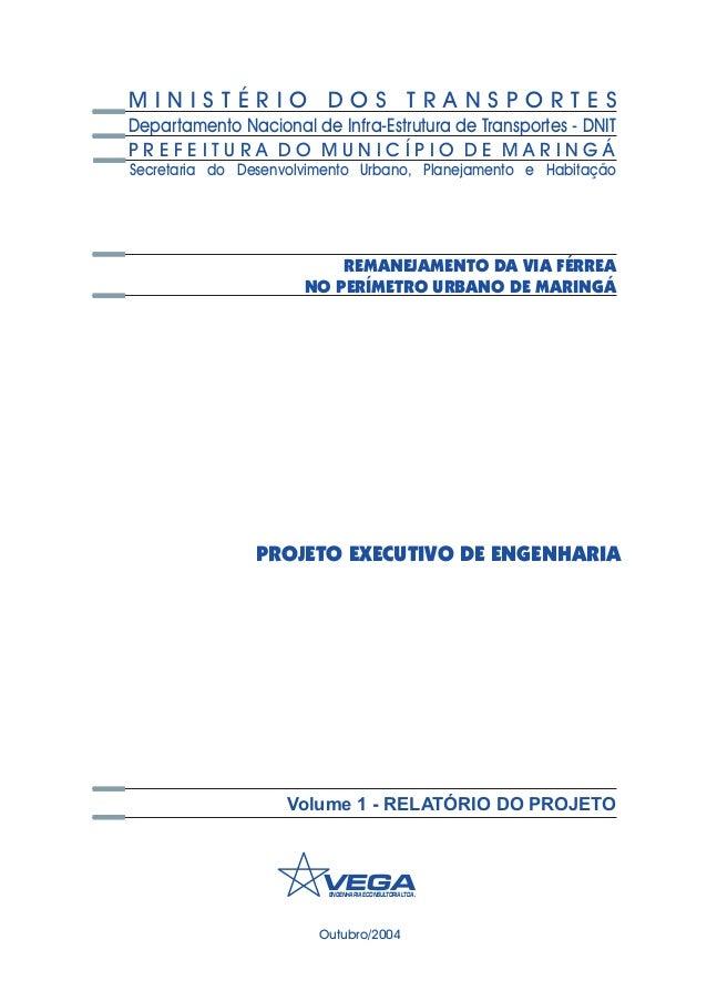Outubro/2004 VEGAENGENHARIAECONSULTORIALTDA. PROJETO EXECUTIVO DE ENGENHARIA Secretaria do Desenvolvimento Urbano, Planeja...