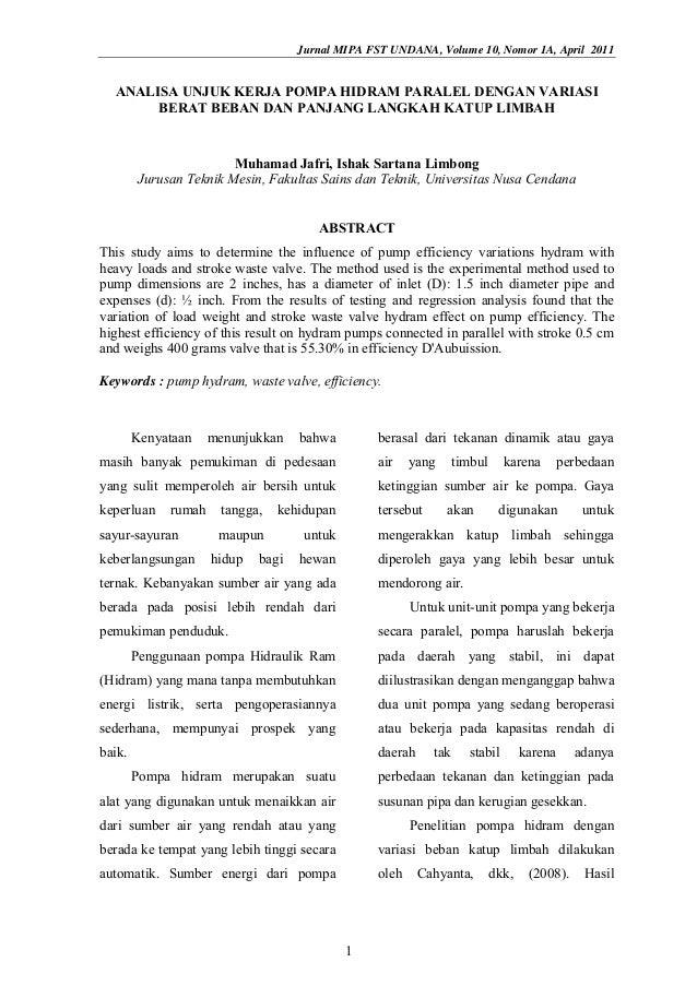 Jurnal MIPA FST UNDANA, Volume 10, Nomor 1A, April 2011 ANALISA UNJUK KERJA POMPA HIDRAM PARALEL DENGAN VARIASI BERAT BEBA...