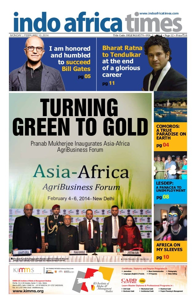 www.indoafricatimes.com  Title Code: DELENG18579 • VOL. 1 • NO. 5 • Page 12 • Price `10  MONDAY | february 10, 2014  I am ...
