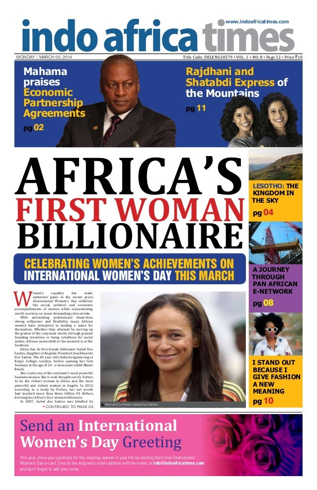 www.indoafricatimes.com  Title Code: DELENG18579 • VOL. 1 • NO. 8 • Page 12 • Price `10  MONDAY | mARCH 03, 2014  Mahama p...