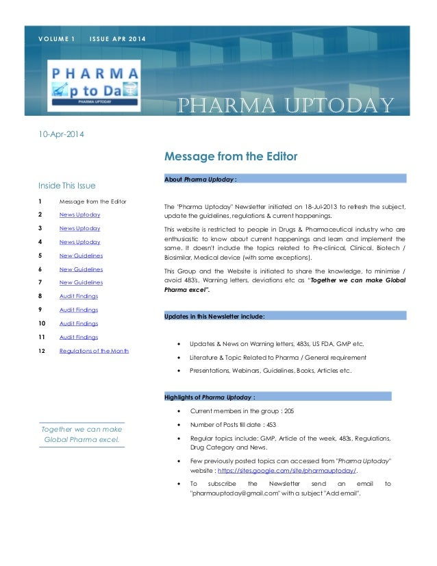 """About Pharma Uptoday : The """"Pharma Uptoday"""" Newsletter initiated on 18-Jul-2013 to refresh the subject, update the guideli..."""