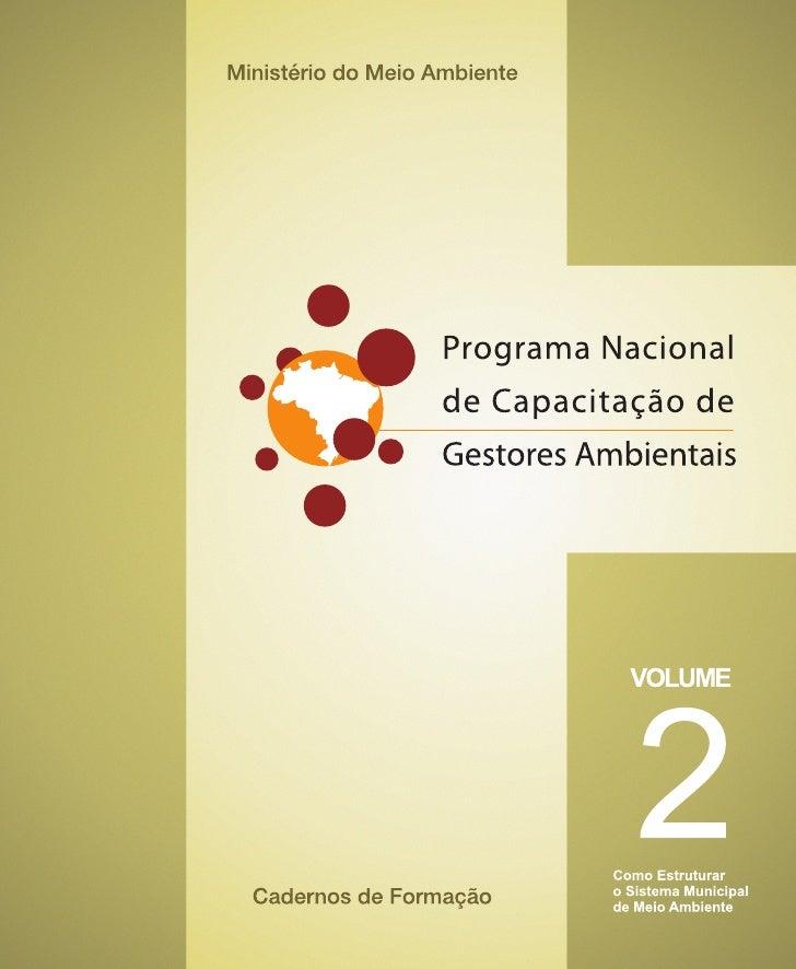 Programa Nacional de Capacitação de Gestores Ambientais Volume 2