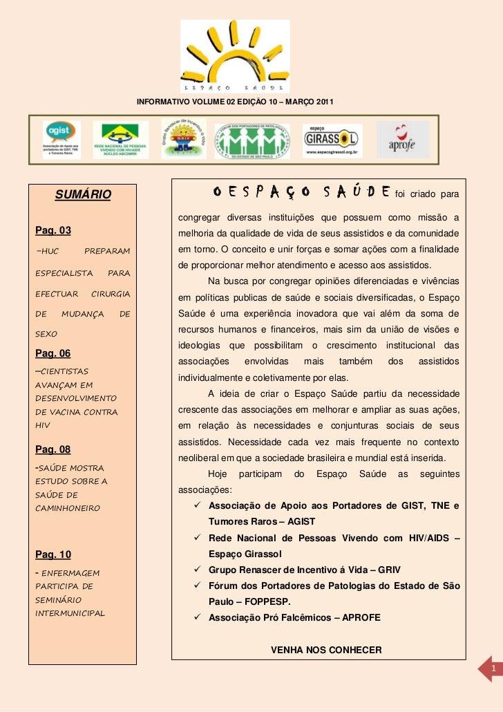 INFORMATIVO VOLUME 02 EDIÇÃO 10 – MARÇO 2011      SUMÁRIO                             O E S P A Ç O S A Ú D E             ...