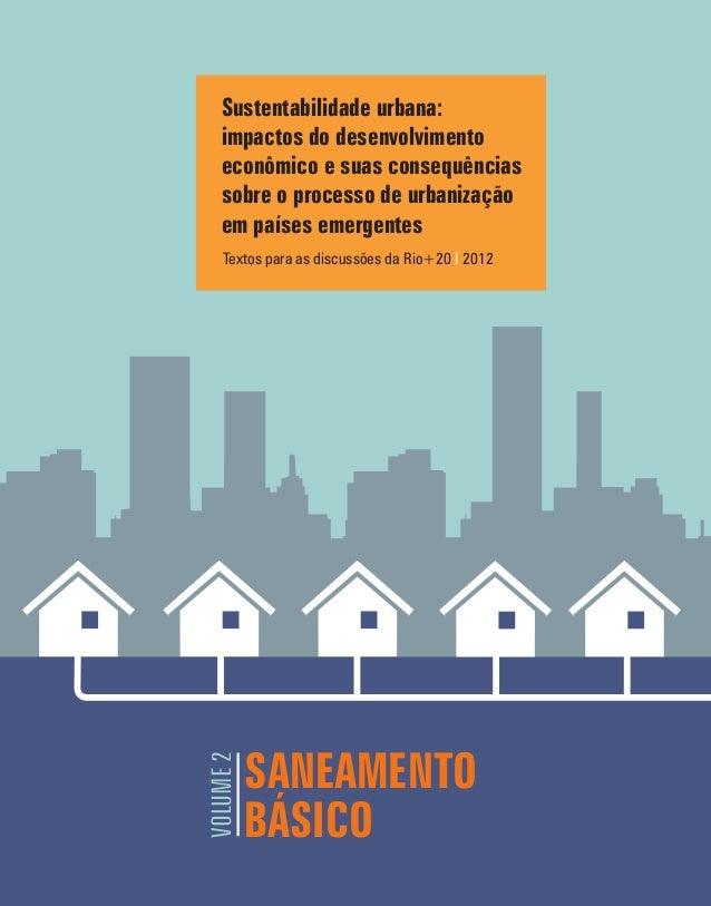 SANEAMENTO BÁSICO VOLUME2 Sustentabilidade urbana: impactos do desenvolvimento econômico e suas consequências sobre o proc...