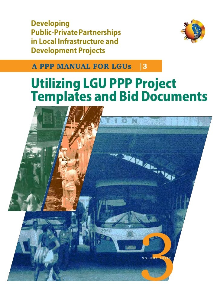 DevelopingPublic-PrivatePartnershipsin Local Infrastructure andDevelopment ProjectsA PPP MANUAL FOR LGUs |3Utilizing LGU P...