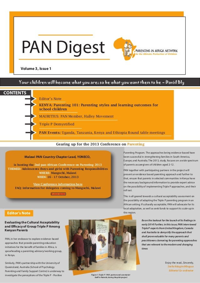 PAN Digest Volume 3, Issue 1 Your children will become what you are; so be what you want them to be – David Bly  CONTENTS ...