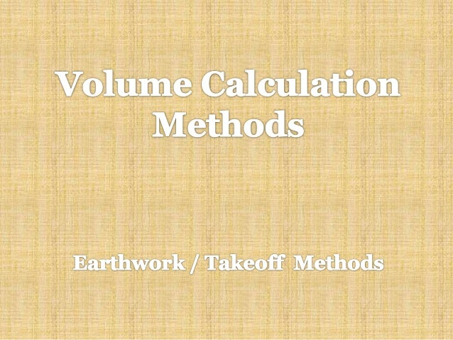 Earthwork Volume Calculation Methods