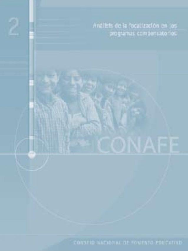 Análisis de la focalización en los programascompensatoriosMéxico 2006Néstor López (Coord.), Emilio Tenti Fanfani yCora Ste...
