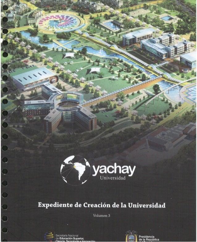 Volumen3 -  Proyecto de Ley de Creación de la Universidad Yachay