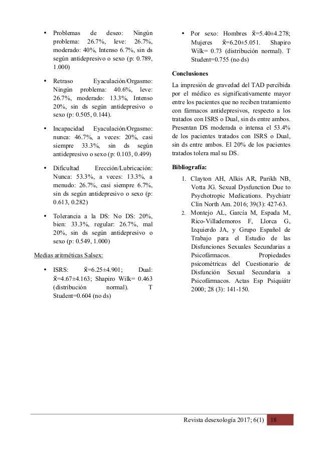 Revista desexología 2017; 6(1) 18 • Problemas de deseo: Ningún problema: 26.7%, leve: 26.7%, moderado: 40%, Intenso 6.7%, ...