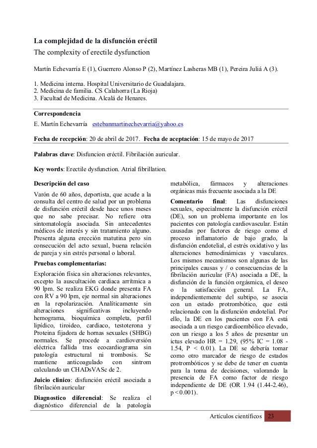Artículos científicos 23 La complejidad de la disfunción eréctil The complexity of erectile dysfunction Martín Echevarría ...