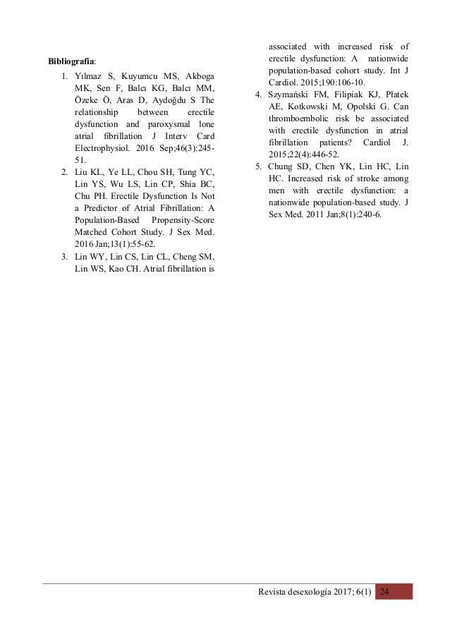 Revista desexología 2017; 6(1) 24 Bibliografia: 1. Yılmaz S, Kuyumcu MS, Akboga MK, Sen F, Balcı KG, Balcı MM, Özeke Ö, Ar...