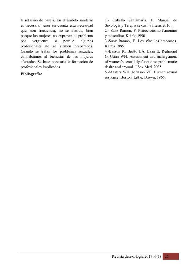 Revista desexología 2017; 6(1) 26 la relación de pareja. En el ámbito sanitario es necesario tener en cuenta esta necesida...