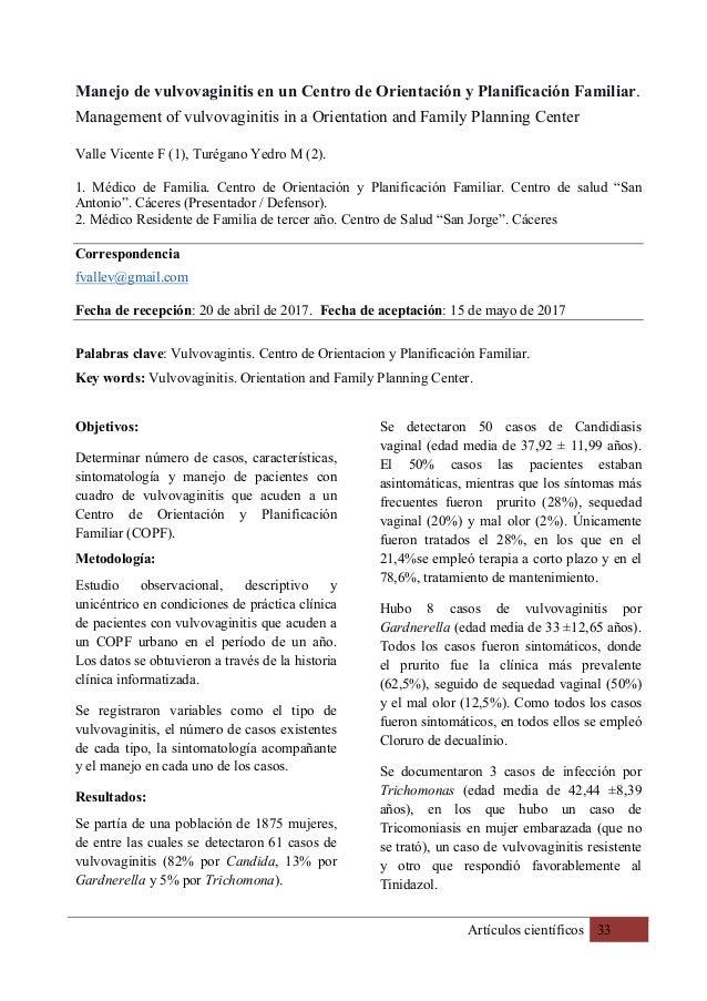 Artículos científicos 33 Manejo de vulvovaginitis en un Centro de Orientación y Planificación Familiar. Management of vulv...