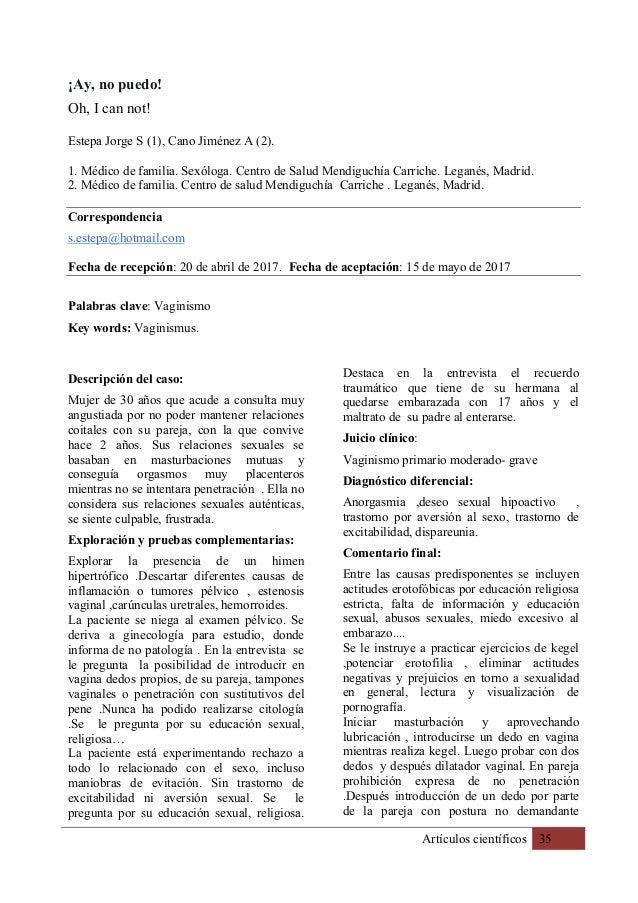 Artículos científicos 35 ¡Ay, no puedo! Oh, I can not! Estepa Jorge S (1), Cano Jiménez A (2). 1. Médico de familia. Sexól...