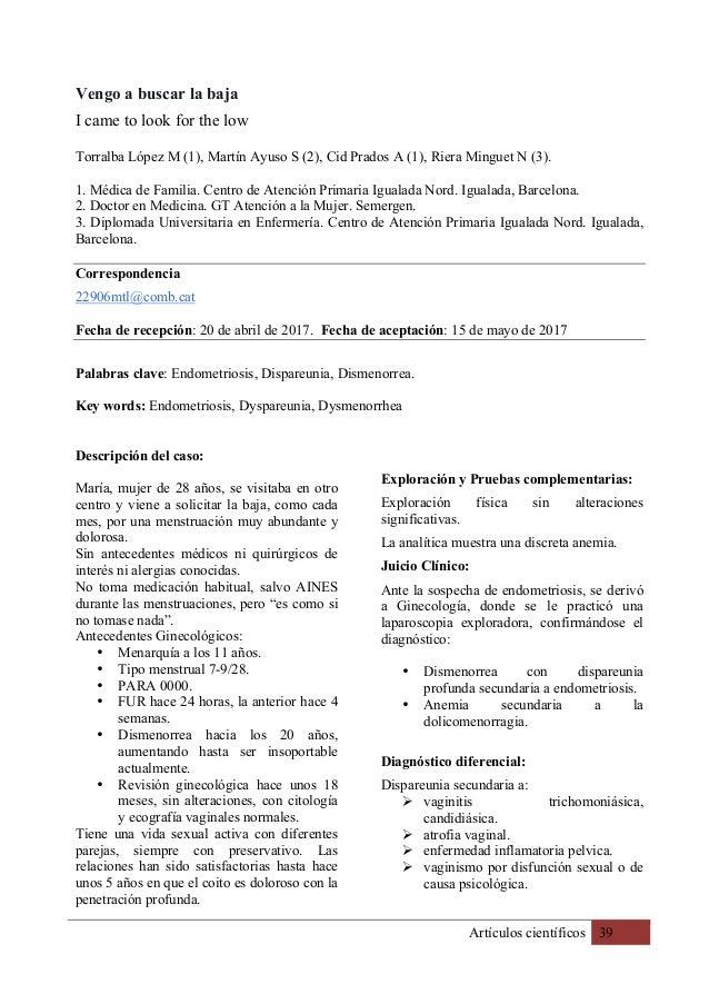 Artículos científicos 39 Vengo a buscar la baja I came to look for the low Torralba López M (1), Martín Ayuso S (2), Cid P...
