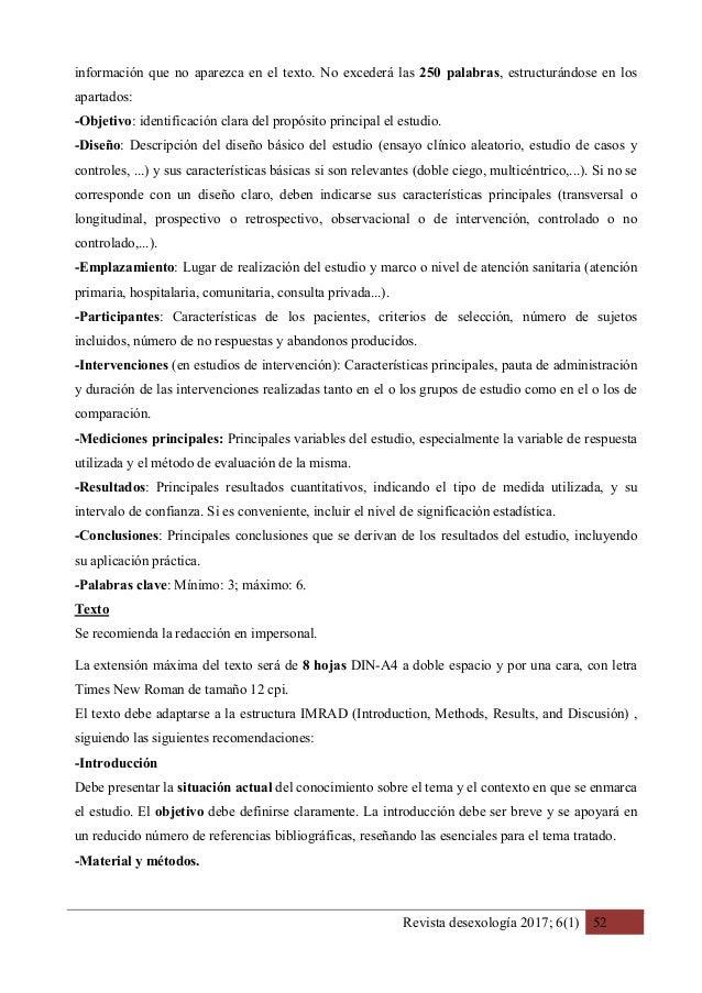 Revista desexología 2017; 6(1) 52 información que no aparezca en el texto. No excederá las 250 palabras, estructurándose e...