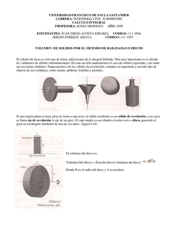UNIVERSIDAD FRANCISCO DE PAULA SANTANDER<br />CARRERA: INGENIERIA CIVIL  II SEMESTRE<br />CALCULO INTEGRAL<br />PROFESORA:...