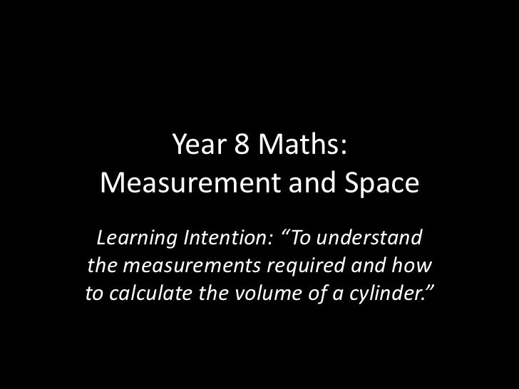 """Year 8 Maths: Measurement and Space <br />Learning Intention: """"To understand the measurements required and how to calculat..."""