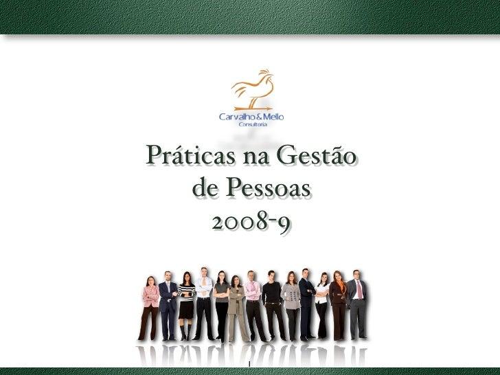 Práticas na Gestão     de Pessoas       2008-9             1
