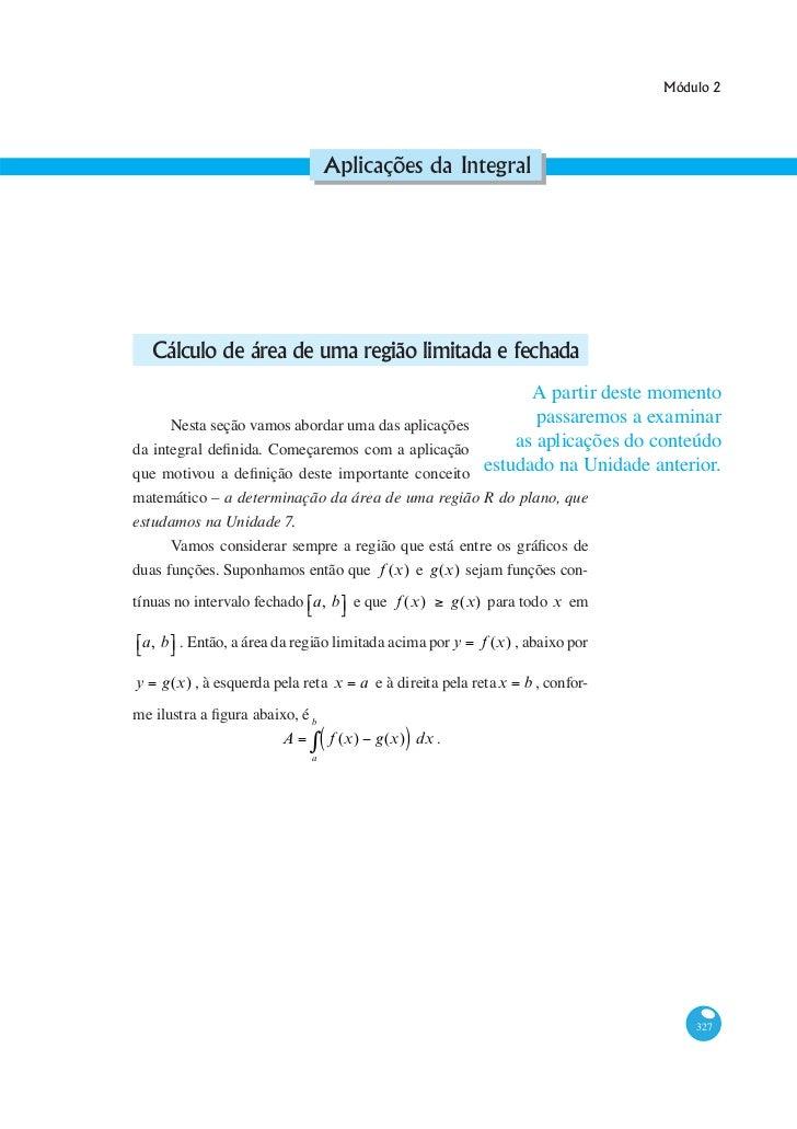 Módulo 2                                Aplicações da Integral                                                        A pa...
