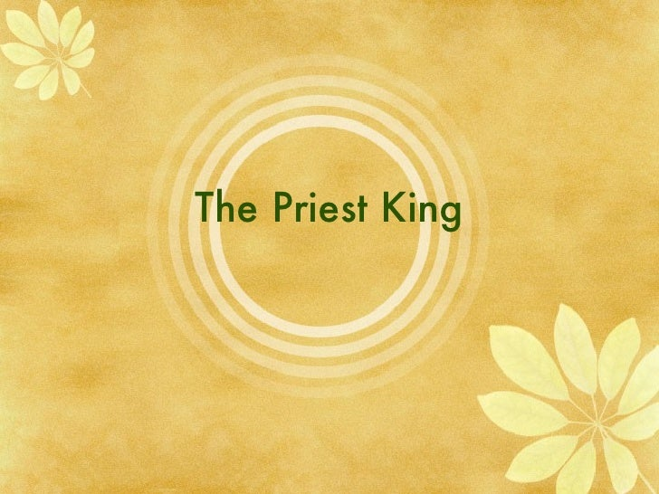 The Priest King