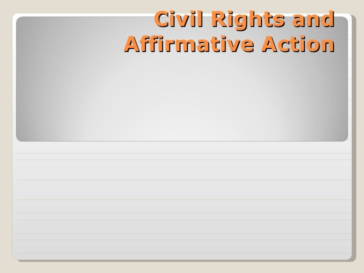 Civil Rights and Affirmative Action