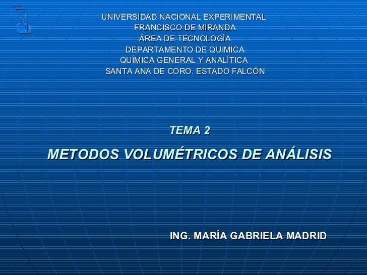 UNIVERSIDAD NACIONAL EXPERIMENTAL  FRANCISCO DE MIRANDA ÁREA DE TECNOLOGÍA DEPARTAMENTO DE QUIMICA QUÍMICA GENERAL Y ANALÍ...