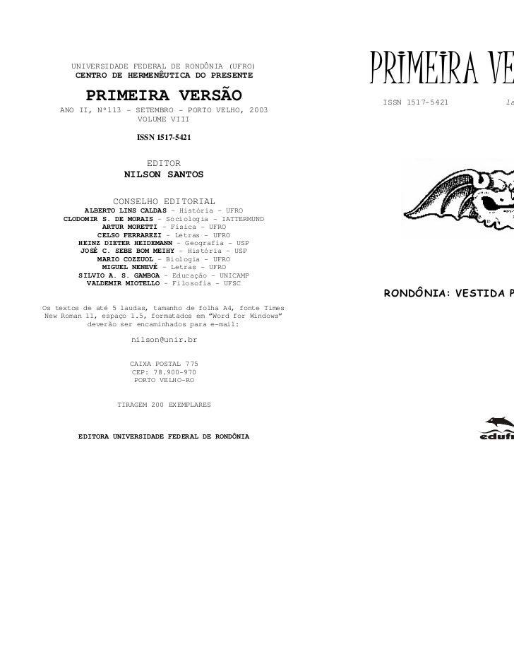 UNIVERSIDADE FEDERAL DE RONDÔNIA (UFRO)        CENTRO DE HERMENÊUTICA DO PRESENTE          PRIMEIRA VERSÃO                ...
