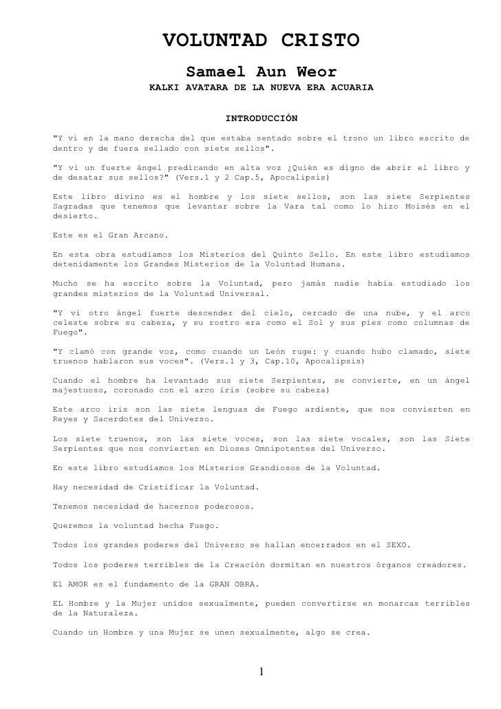 VOLUNTAD CRISTO                           Samael Aun Weor                    KALKI AVATARA DE LA NUEVA ERA ACUARIA        ...