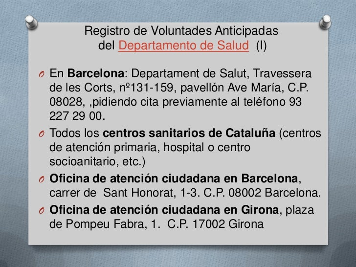 Voluntades anticipadas y otras medidas legales for Oficina de registro barcelona