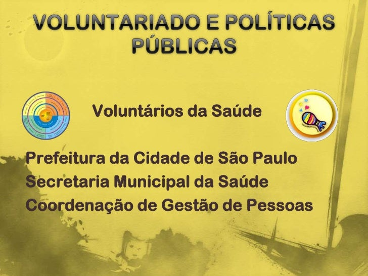 Voluntários da SaúdePrefeitura da Cidade de São PauloSecretaria Municipal da SaúdeCoordenação de Gestão de Pessoas