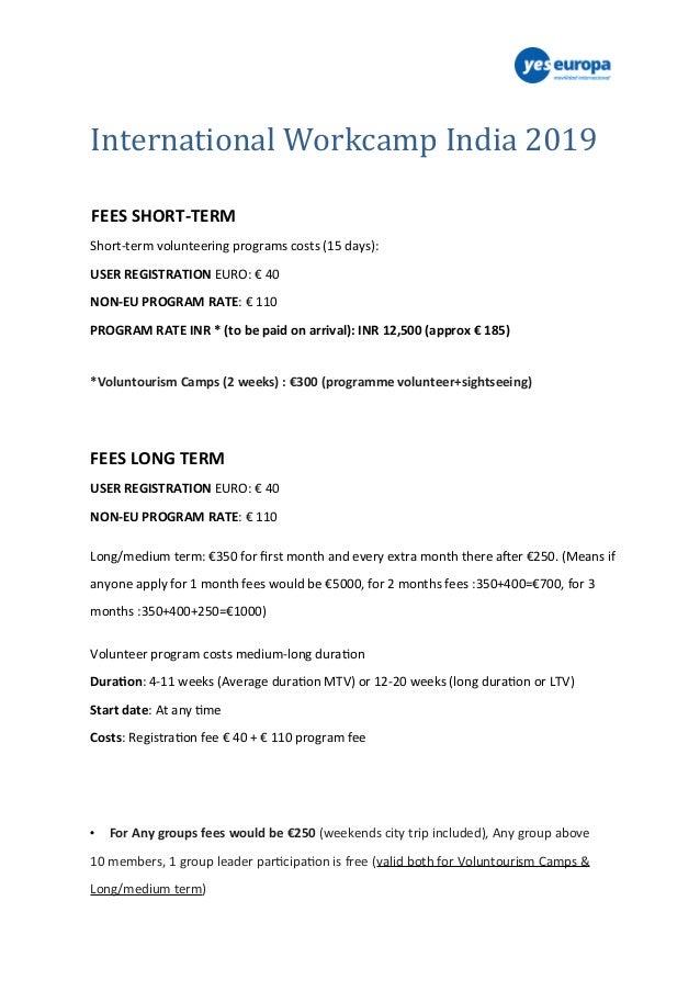 International Workcamp India 2019 FEES SHORT-TERM Short-term volunteering programs costs (15 days): USER REGISTRATION EURO...