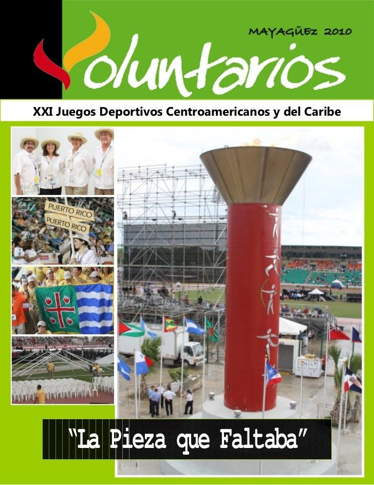 """XXI Juegos Deportivos Centroamericanos y del Caribe     """"La Pieza que Faltaba"""""""