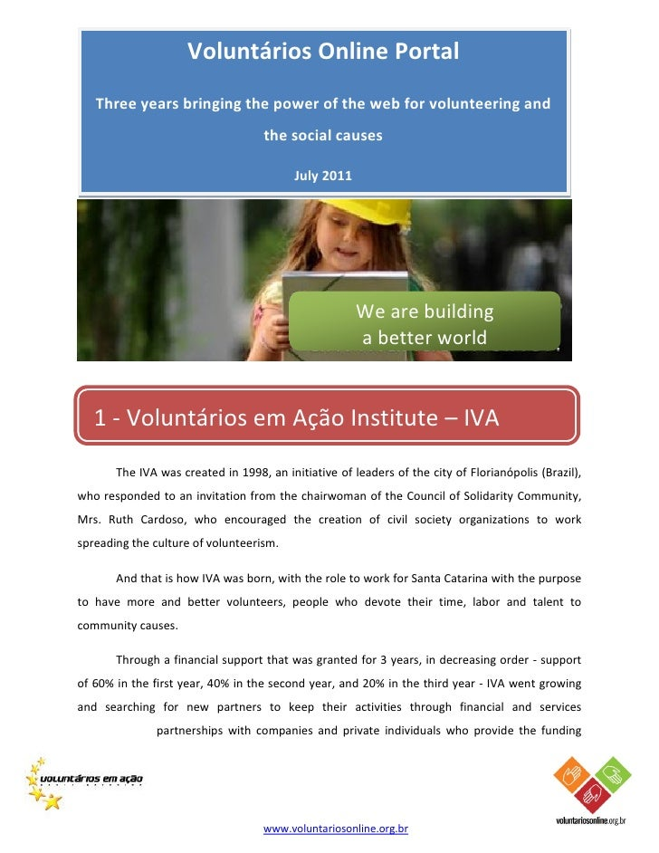 Voluntários Online Portal   Three years bringing the power of the web for volunteering and                                ...