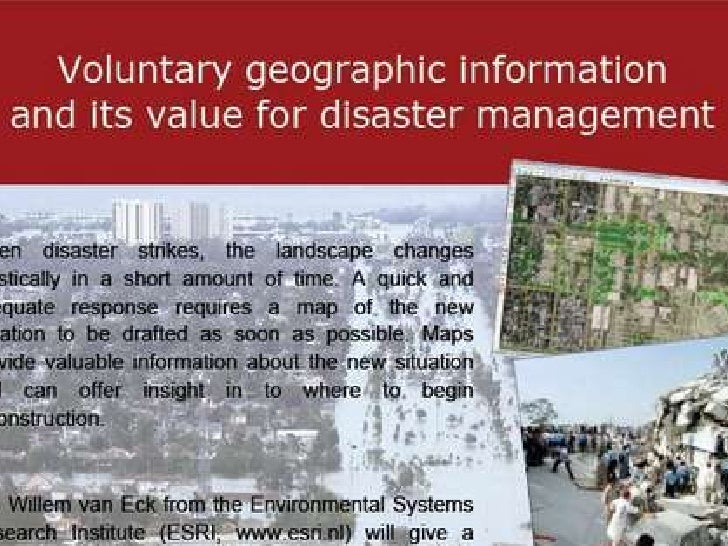 Voluntary Geographic Information                          and         its value for disaster managementU of Amsterdam, Sar...