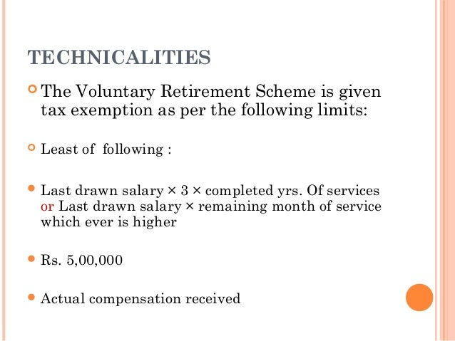 vrs scheme Further, the gap of two years after vrs, there would be no expenditure on scheme-related payments as in the first year it should inflate the change in pat.