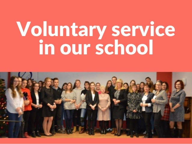 Voluntary service in our school