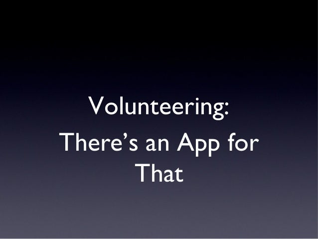 Volunteering:There's an App for       That