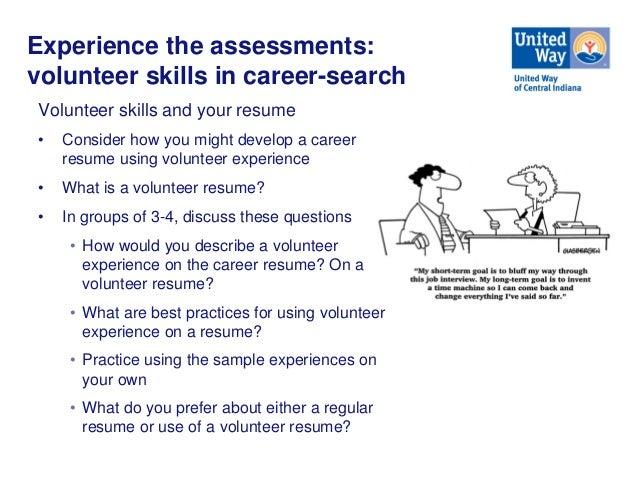 Experience The Assessments: Volunteer ...