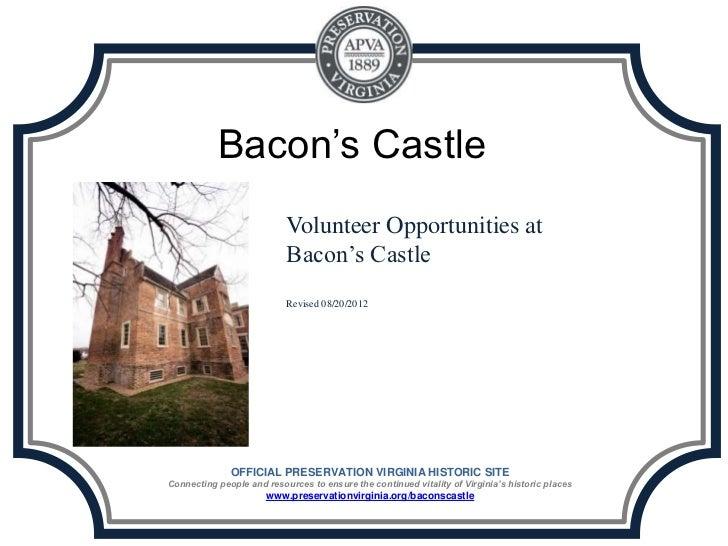 Bacon's Castle                           Volunteer Opportunities at                           Bacon's Castle              ...