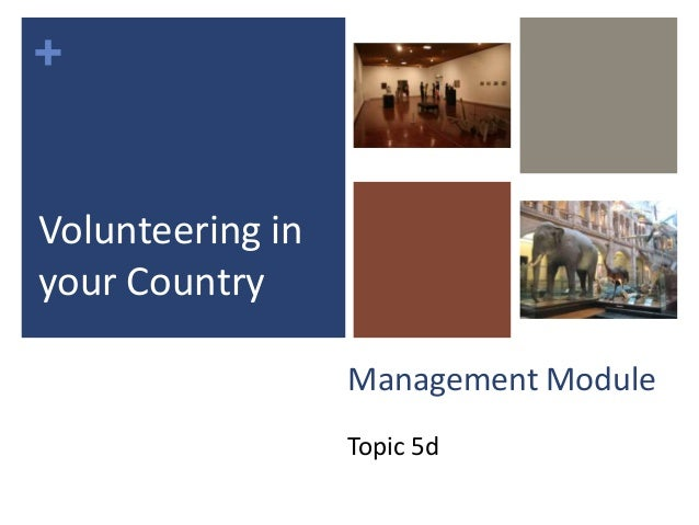 +Management ModuleTopic 5dVolunteering inyour Country