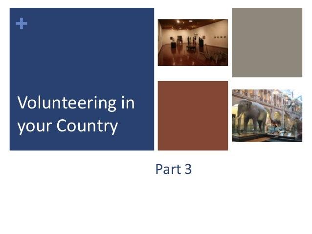 +Part 3Volunteering inyour Country