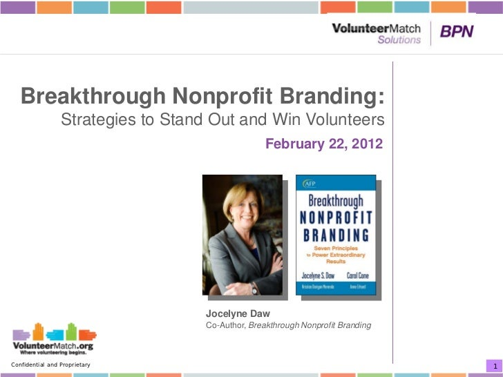 Breakthrough Nonprofit Branding:                 Strategies to Stand Out and Win Volunteers                               ...
