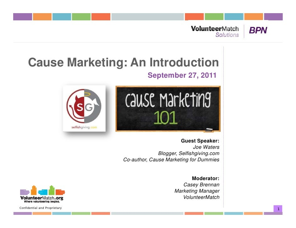Cause Marketing: An Introduction                                         September 27, 2011                               ...