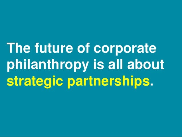 More Than Writing A Check! Creating Successful, Multifaceted Corporate/Nonprofit Partnerships Slide 3